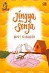 Jingga dan Senja by Esti Kinasih
