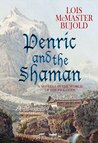 Penric and the Shaman (Penric and Desdemona, #2) cover