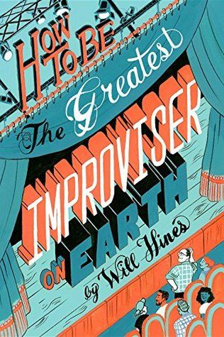 how-to-be-the-greatest-improviser-on-earth