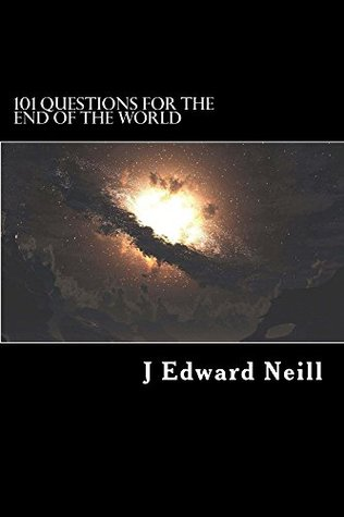 101 Questions for the End of the World: Philosophy and Science Dilemmas for Smart People Descargar libros electrónicos de epub de Google