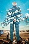 Hayata Röveşata Çeken Adam by Fredrik Backman