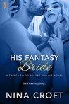 His Fantasy Bride by Nina Croft