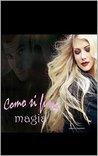 Como si fuera magia by Laura A.Shepherd