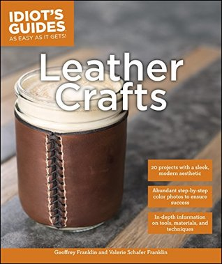 Idiot's Guides: Leather Crafts