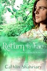 Return to Fae (The Fae Realm Book 2)