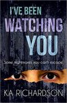 I've Been Watching You (North East Police #2)