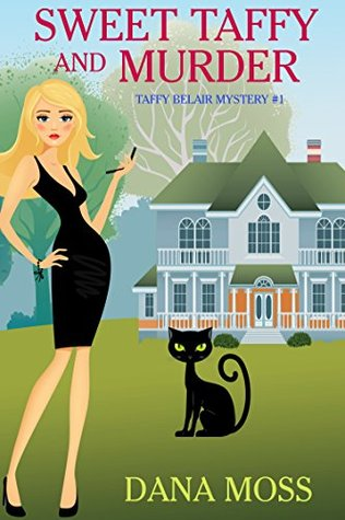 Sweet Taffy and Murder (Taffy Belair Mystery #1)