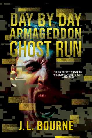 Ghost Run (Day by Day Armageddon, #4)