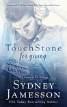 TouchStone for giving (Story of Us Trilogy, #2)
