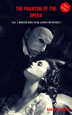 The Phantom of the Opera (Best Seller Classics)