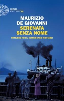 Serenata senza nome: Notturno per il commissario Ricciardi