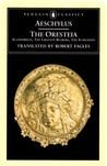 The Oresteia  (Ορέστεια, #1-3)