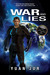 War & Lies (Citadel 7: Earth's Secret Trilogy #2)