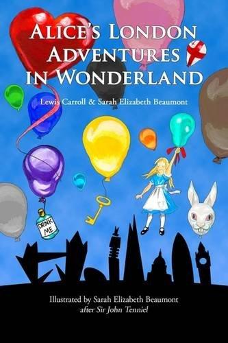 Alice's London Adventures in Wonderland: A Parody