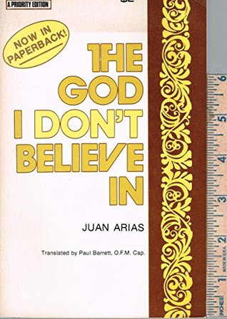The God I Don't Believe In