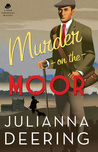 Murder on the Moor (Drew Farthering Mystery #5)