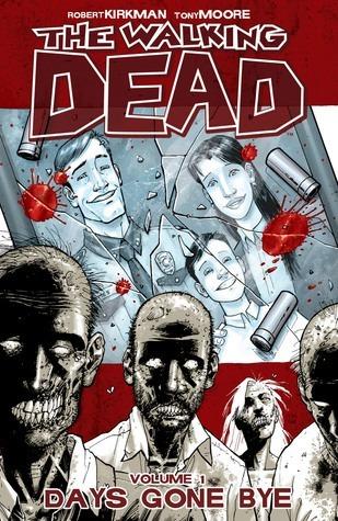 The Walking Dead, Vol. 1: Days Gone Bye (The Walking Dead, #1-6)