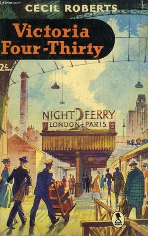 Victoria Four-Thirty by Cecil Roberts