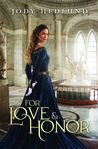 For Love and Honor (An Uncertain Choice, #3)