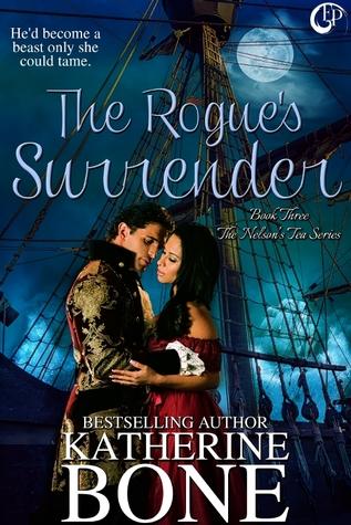 The Rogues Surrender(Nelsons Tea 3) - Katherine Bone