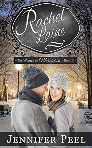 Rachel Laine (The Women of Merryton #3)