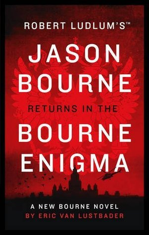 The Bourne Enigma : Eric Van Lustbader