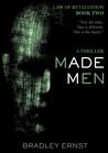 Made Men by Bradley Ernst