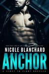 Anchor (First to Fight, #1)