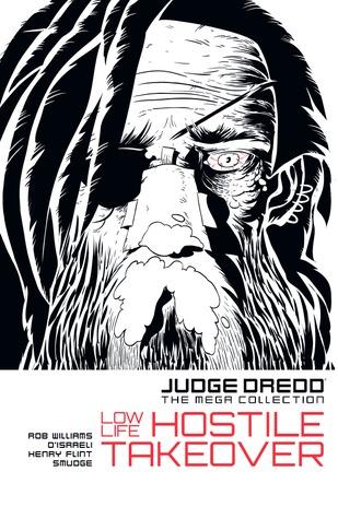 Low Life: Hostile Takeover (Judge Dredd The Mega Collection #20)