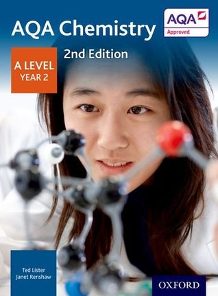 AQA A Level Chemistry Second Edition Year 2 Student Book