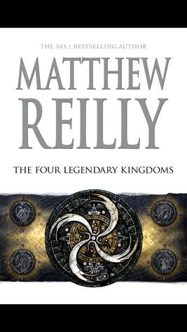 The Four Legendary Kingdoms: A Jack West Jr Novel 4(Jack West Jr 4)