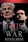 This Means War: The Ninth Debate