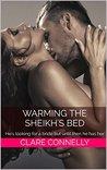 Warming The Sheik...
