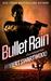Bullet Rain (Nova Bartkowsk...