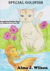 Special Goldfish: An Inspiring Bedtime Story For Children 0-5 Years Old