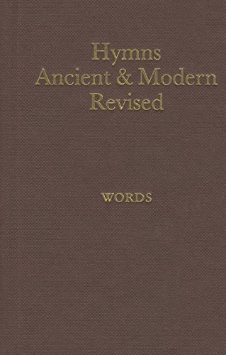 Hymns Ancient and Modern: Revised Version Words Edition