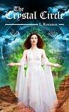 The Crystal Circle: A Paranormal Romance Novel