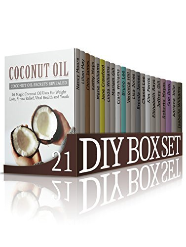 DIY Box Set 21 Books: Ultimate Guides For How To Use Oils, How to Organizing Yourself, Make Some Gifts And How to Dedicate Yourself To Fun And Useful Hobbies. Enjoy!