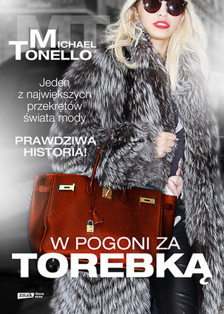 172c4ab26de3 Bringing Home the Birkin  My Life in Hot Pursuit of the World s Most  Coveted Handbag by Michael Tonello