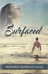 Surfaced (Follow your Bliss #1.5)