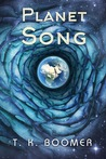 Planet Song (The Fahr Trilogy, #1)