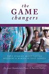 The Game Changers: True Stories About Saving Mothers & Babies In East Africa