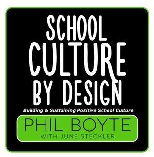 School Culture By Design