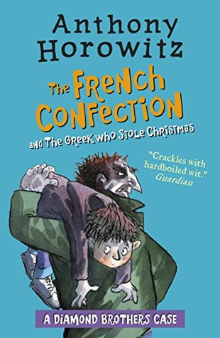 The French Confection & The Greek Who Stole Christmas (The Diamond Brothers, #5&7)