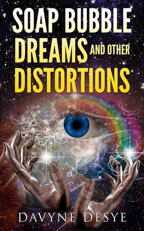 Soap Bubble Dreams and Other Distortions