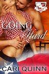 Going Hard by Cari Quinn