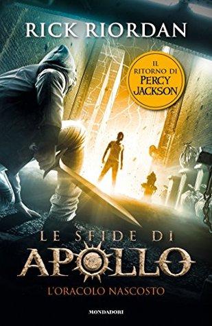 L'oracolo nascosto (Le sfide di Apollo #1)