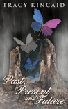 Past, Present and Future (The Family Tree series #2)