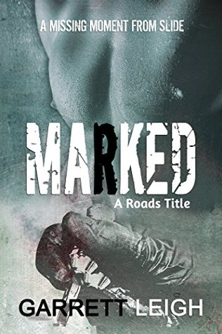 Marked (Roads #1.5)