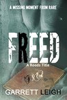 Freed (Roads Series Book 5)